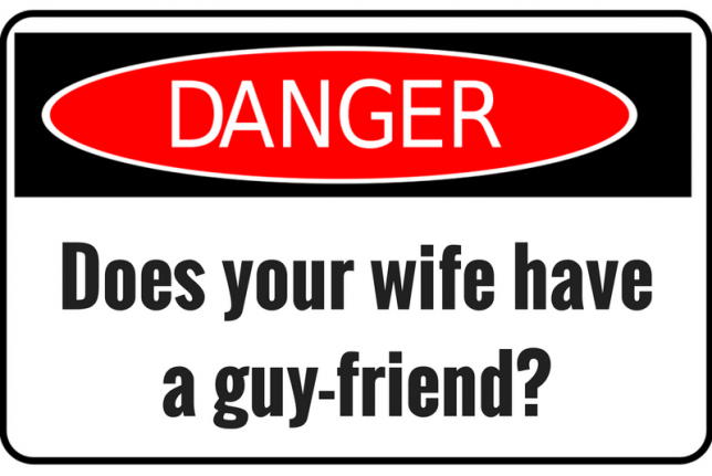 Does your wife have a guy friend?