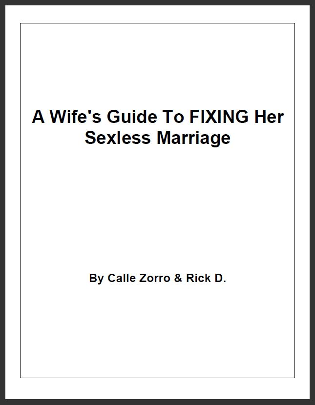 A Wife's Guide To Fixing Her Sexless Marriage