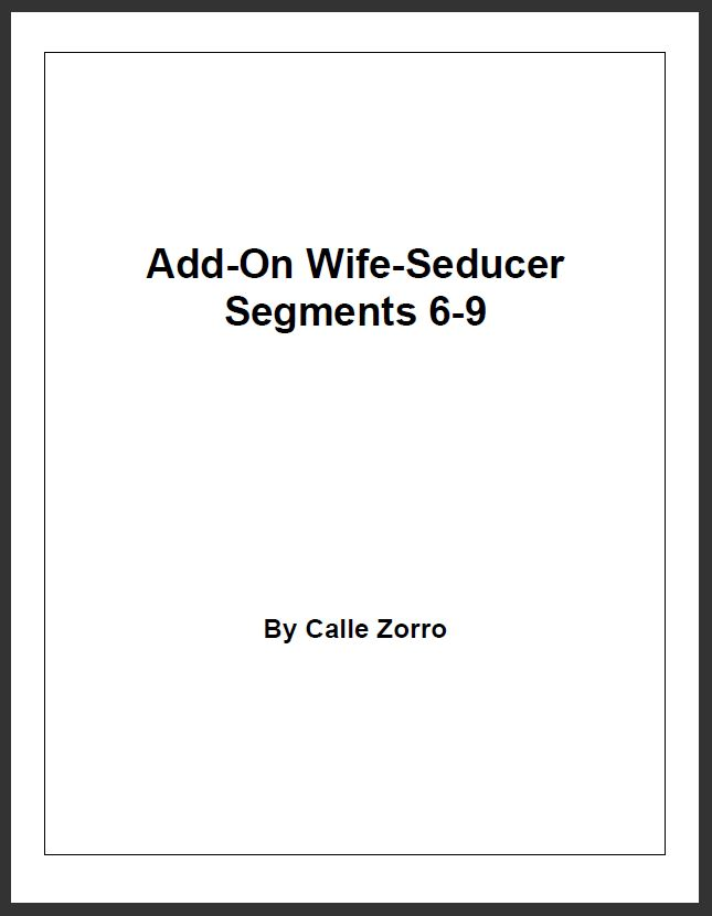 Add Wife-Seducer Segments 6-9