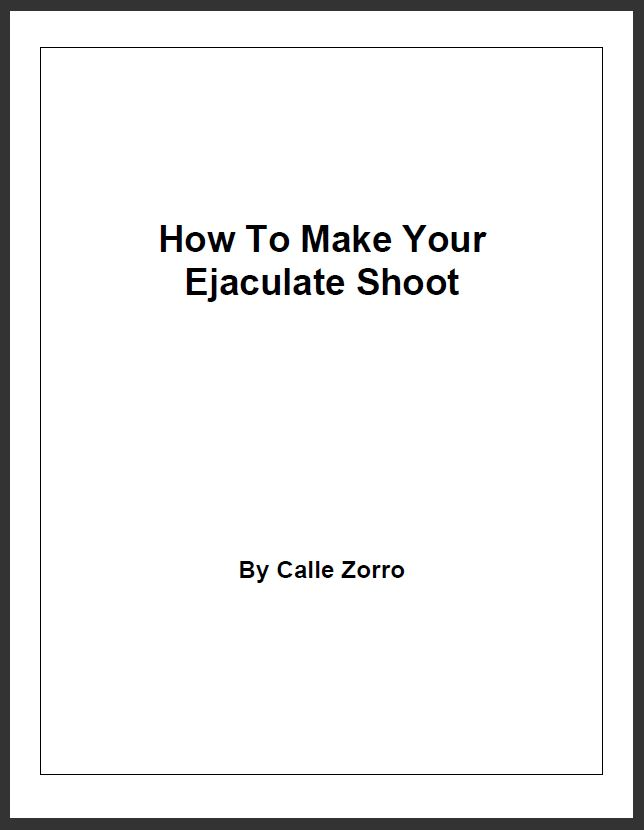 How To Make Your Ejaculate Shoot